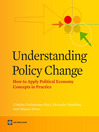 Understanding Policy Change (eBook): How to Apply Political Economy Concepts in Practice