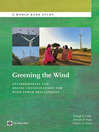 Greening the Wind (eBook): Environmental and Social Considerations for Wind Power Development