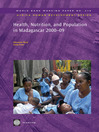 Health, Nutrition, and Population in Madagascar 2000-09 (eBook)