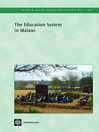 The Education System in Malawi (eBook): World Bank Working Paper, 182
