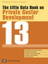 The Little Data Book on Private Sector Development 2013 (eBook)