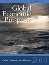 Global Economic Prospects 2010 (eBook): Crisis, Finance, and Growth
