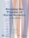 Keeping the Promise of Social Security in Latin America (eBook)