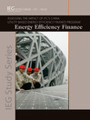 Energy Efficiency Finance (eBook): Assessing the Impact of IFC's China Utility-Based Energy Efficiency Finance Program