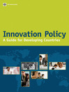 Innovation Policy (eBook): A Guide for Developing Countries