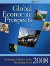 Global Economic Prospects 2008 (eBook): Technology Diffusion in the Developing World