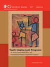 Youth Employment Programs (eBook): An Evaluation of World Bank and International Finance Corporation Support