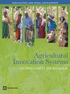 Agricultural Innovation Systems (eBook): An Investment Sourcebook