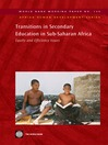 Transitions in Secondary Education in Sub-Saharan Africa: Equity and Efficiency Issues (eBook): World Bank Working Paper, 125