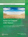 Grow in Concert with Nature (eBook): Sustaining East Asia's Water Resources Management Through Green Water Defense