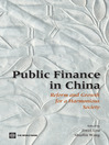 Public Finance in China (eBook): Reform and Growth for a Harmonious Society