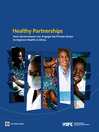 Healthy Partnerships (eBook): How Governments Can Engage the Private Sector to Improve Health in Africa