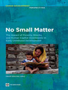 No Small Matter (eBook): The Impact of Poverty, Shocks, and Human Capital Investments in Early Childhood Development