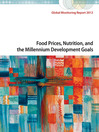 Global Monitoring Report 2012 (eBook): Food Prices, Nutrition, and the Millennium Development Goals