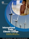 International Trade and Climate Change (eBook): Economic, Legal, and Institutional Perspectives