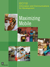 Information and Communications for Development 2012 (eBook): Maximizing Mobile