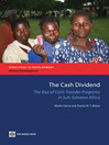 The Cash Dividend (eBook): The Rise of Cash Transfer Programs in Sub-Saharan Africa