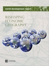World Development Report 2009 (eBook): Reshaping Economic Geography