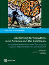 Accounting for Growth in Latin America and the Caribbean (eBook): Improving Corporate Financial reporting to Support Regional Economic Development