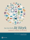 East Asia Pacific at Work (eBook): Employment, Enterprise, and Well-Being