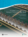 The IBNET Water Supply and Sanitation Performance Blue Book (eBook): The International Benchmarking Network for Water and Sanitation Utilities Databook