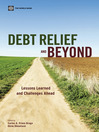Debt Relief and Beyond (eBook): Lessons Learned and Challenges Ahead
