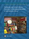 Textbooks and School Library Provision Secondary Education in Sub-Saharan Africa (eBook): World Bank Working Paper, 126