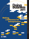 Doing Business 2011 (eBook): Making a Difference for Entrepreneurs