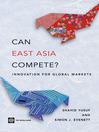 Can East Asia Compete? (eBook): Innovation for Global Markets