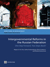 Intergovernmental Reforms in the Russian Federation (eBook): One Step Forward, Two Steps Back?
