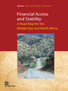 Financial Access and Stability (eBook): A Road Map for the Middle East and North Africa