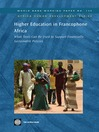 Higher Education in Francophone Africa: What Tools Can Be Used to Support Financially-Sustainable Policies? (eBook): World Bank Working Paper, 135