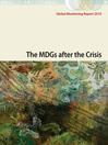 Global Monitoring Report 2010 (eBook): The MDGs after the Crisis