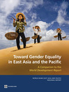 Toward Gender Equality in East Asia and the Pacific (eBook): A Companion to the World Development Report