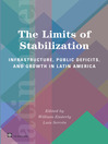 The Limits of Stabilization (eBook): Infrastructure, Public Deficits and Growth in Latin America
