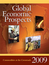 Global Economic Prospects 2009 (eBook): Commodities at the Crossroads