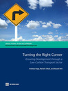 Turning the Right Corner (eBook): Ensuring Development through a Low-Carbon Transport Sector