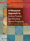 A Measured Approach to Ending Poverty and Boosting Shared Prosperity (eBook): Concepts, Data, and the Twin Goals