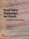 Fiscal Policy, Stabilization, and Growth (eBook): Prudence or Abstinence?
