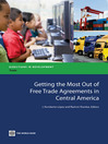 Getting the Most Out of Free Trade Agreements in Central America (eBook)