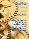The World Bank Legal Review (eBook): International Financial Institutions and Global Legal Governance