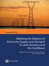 Meeting the Balance of Electricity Supply and Demand in Latin America and the Caribbean (eBook)