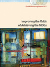 Global Monitoring Report 2011 (eBook): Improving the Odds of Achieving the MDGs: Hetergeneity, Gaps, and Challenges