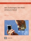 New Technologies, New Risks?: Innovation and Countering Terrorist Financing (eBook): World Bank Working Paper, 174