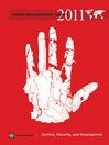 World Development Report 2011 (eBook): Conflict, Security, and Development