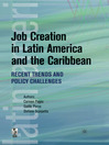 Job Creation in Latin America and the Caribbean (eBook): Recent Trends and Policy Challenges