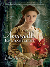 The Amaranth Enchantment (eBook)