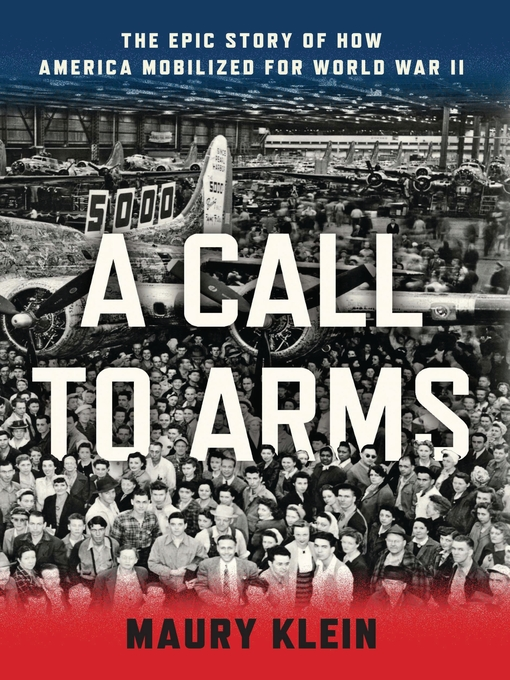 A Call to Arms (eBook): Mobilizing America for World War II