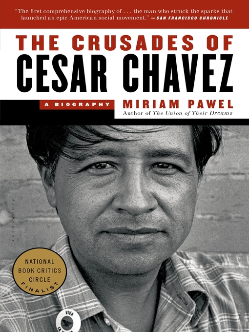 The Crusades of Cesar Chavez (eBook): A Biography