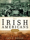 The Irish Americans...